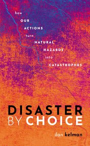 Cover for   Disaster by Choice