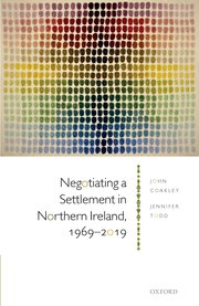 Cover for   Negotiating a Settlement in Northern Ireland