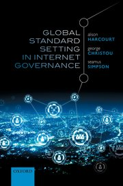 Cover for   Global Standard Setting in Internet Governance
