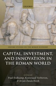 Cover for   Capital, Investment, and Innovation in the Roman World