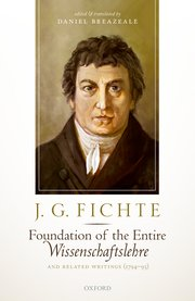 J. G. Fichte: Foundation of the Entire Wissenschaftslehre and Related Writings, 1794-95 Book Cover