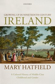 Cover for   Growing Up in Nineteenth-Century Ireland