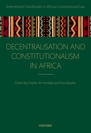 Cover for   Decentralization and Constitutionalism in Africa