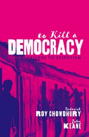 Cover for   To Kill A Democracy