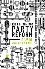 Cover for   Rethinking Party Reform