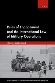 Cover for   Rules of Engagement and the International Law of Military Operations