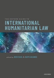 Cover for   The Oxford Guide to International Humanitarian Law