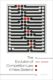 Cover for   The Evolution of Competition Law in New Zealand