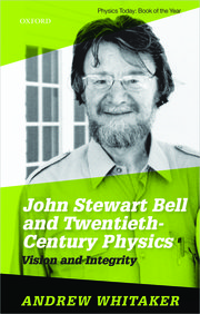 Cover for   John Stewart Bell and Twentieth Century Physics