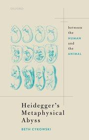 Heidegger's Metaphysical Abyss: Between the Human and the Animal Book Cover
