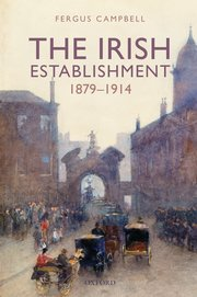 Cover for   The Irish Establishment 1879-1914