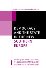 Cover for   Democracy and the State in the New Southern Europe