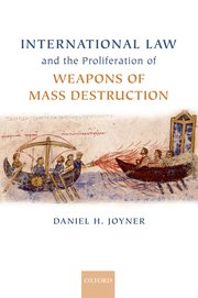 Cover for   International Law and the Proliferation of Weapons of Mass Destruction