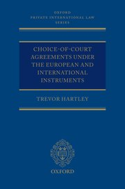 Cover for   Choice-of-court Agreements under the European Instruments and the Hague Convention