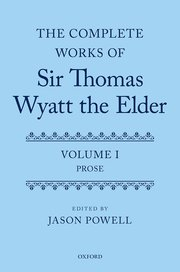 Cover for   The Complete Works of Sir Thomas Wyatt the Elder