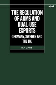 Cover for   The Regulation of Arms and Dual-Use Exports