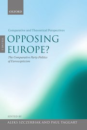 Cover for   Opposing Europe?: The Comparative Party Politics of Euroscepticism