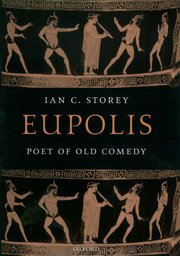 Cover for   Eupolis, Poet of Old Comedy