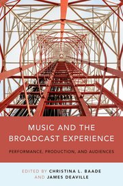 Cover for   Music and the Broadcast Experience
