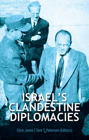 Cover for   Israels Clandestine Diplomacies