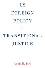 US Foreign Policy on Transitional Justice