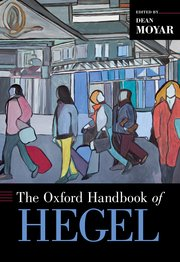 Cover for   The Oxford Handbook of Hegel