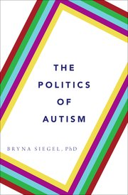 Cover for   The Politics of Autism