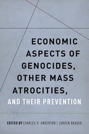 Cover for   Economic Aspects of Genocides, Other Mass Atrocities, and Their Prevention