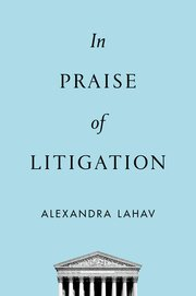 Cover for   In Praise of Litigation