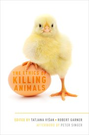 Cover for   The Ethics of Killing Animals