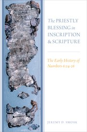 Cover for   The Priestly Blessing in Inscription and Scripture