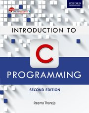 Introduction To C Programming Reema Thareja Oxford University Press