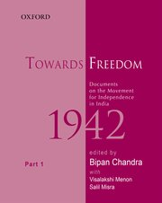 Cover for   Towards Freedom, Documents on the Movement for Independence in India, 1942