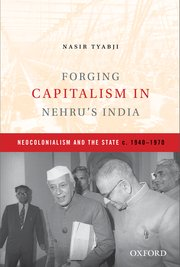 Cover for   Forging Capitalism in Nehrus India