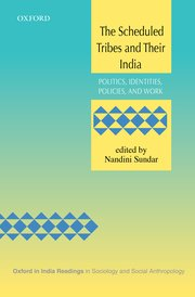 Cover for   The Scheduled Tribes and Their India