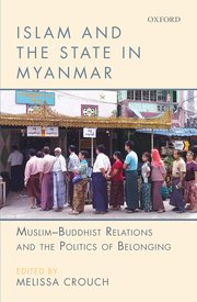 Cover for   Islam and the State in Myanmar