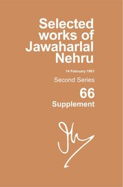 Cover for   Selected Works Of Jawaharlal Nehru, Second Series, Vol 66 (supplement)