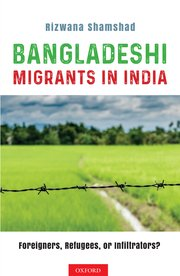 Cover for   Bangladeshi Migrants in India