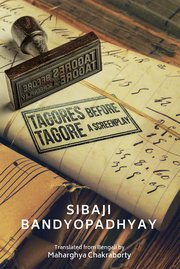 Cover for   TAGORES BEFORE TAGORE