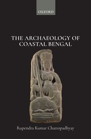Cover for   The Archaeology of Coastal Bengal