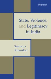 Cover for   State, Violence, and Legitimacy in India