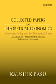 Cover for   Collected Papers In Theoretical Economics: Economic Policy and Its Theoretical Bases
