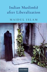 Cover for   Indian Muslim(s) After Liberalization