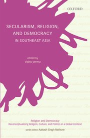 Cover for   Secularism, Religion, and Democracy in Southeast Asia