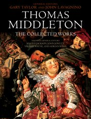Cover for   Thomas Middleton: The Collected Works