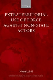 Cover for   Extraterritorial Use of Force Against Non-State Actors