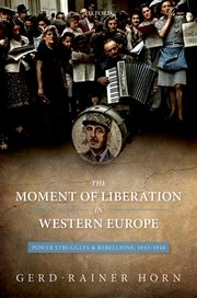 Cover for   The Moment of Liberation in Western Europe