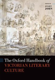 Cover for   The Oxford Handbook of Victorian Literary Culture