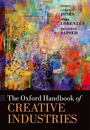Cover for   The Oxford Handbook of Creative Industries