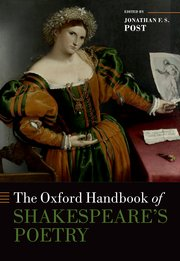 Cover for   The Oxford Handbook of Shakespeares Poetry